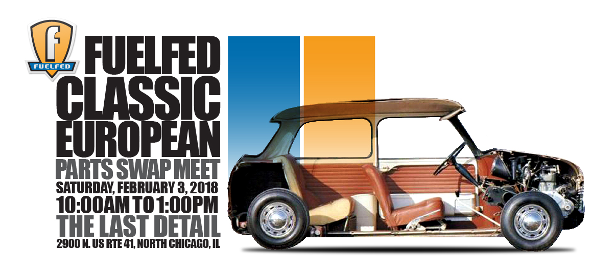 Fuelfed Classic European Swap Meet | Fuelfed®